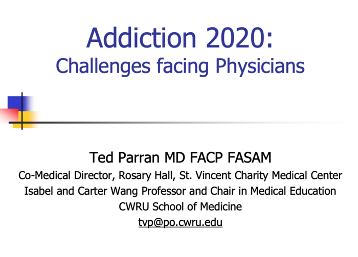 Addiction 2021: Challenges Facing Physicians