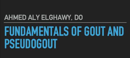 Fundamentals of Gout and Pseudogout