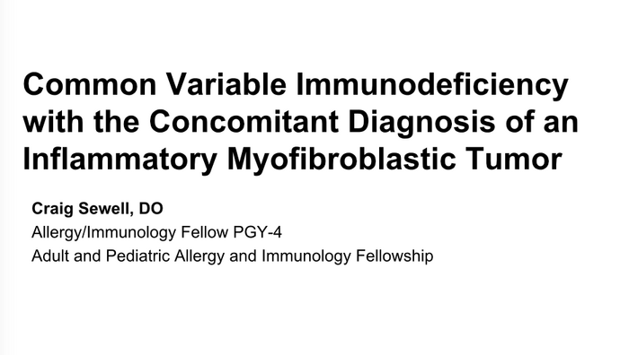 Common Variable Immunodeficiency with the Concomitant Diagnosis of an Inflammatory Myofibroblastic Tumor