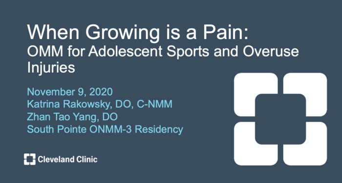 When Growing is a Pain: OMM for Adolescent Sports and Overuse Injuries
