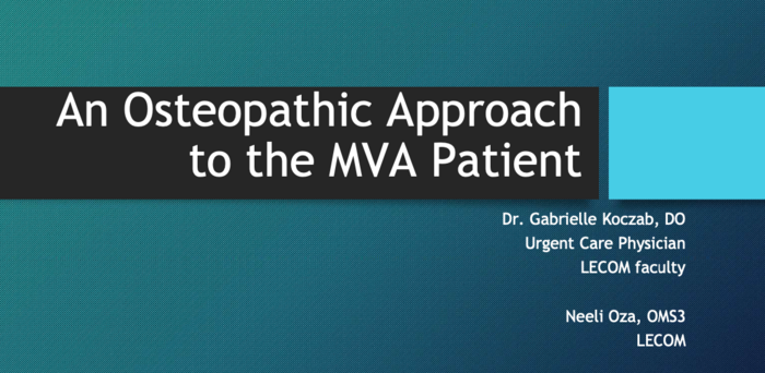 The Osteopathic Approach to the Motor Vehicle Accident (MVA) Patient