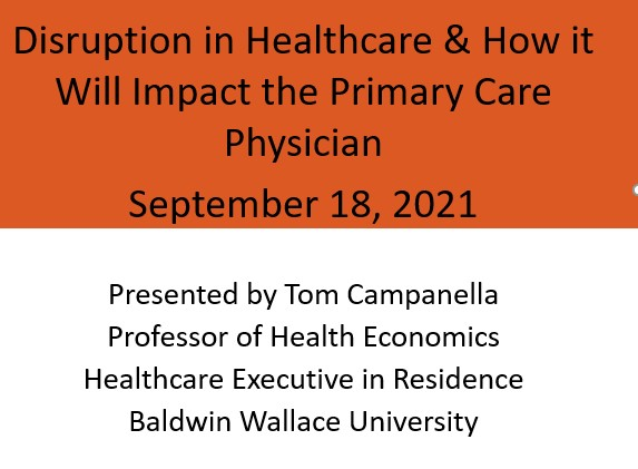 Disruption in Healthcare and How Will It Impact the Primary Care Physician